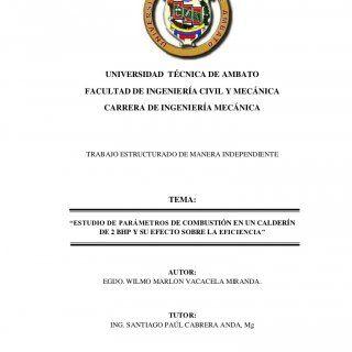 """UNIVERSIDAD TÉCNICA DE AMBATO FACULTAD DE INGENIERÍA CIVIL Y MECÁNICA CARRERA DE INGENIERÍA MECÁNICA TRABAJO ESTRUCTURADO DE MANERA INDEPENDIENTE TEMA:""""ESTU. http://slidehot.com/resources/estudio-de-parametros-de-combustion-en-un-calderin-de-2-bhp-y-su-efecto-sobre-la-eficiencia.55509/"""