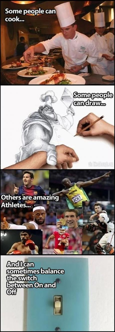 That's real talent