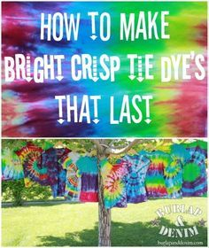 Tie Dyes! There are so few how-to's out there, this is great!