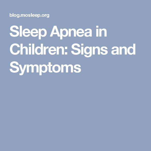 Sleep Apnea in Children: Signs and Symptoms