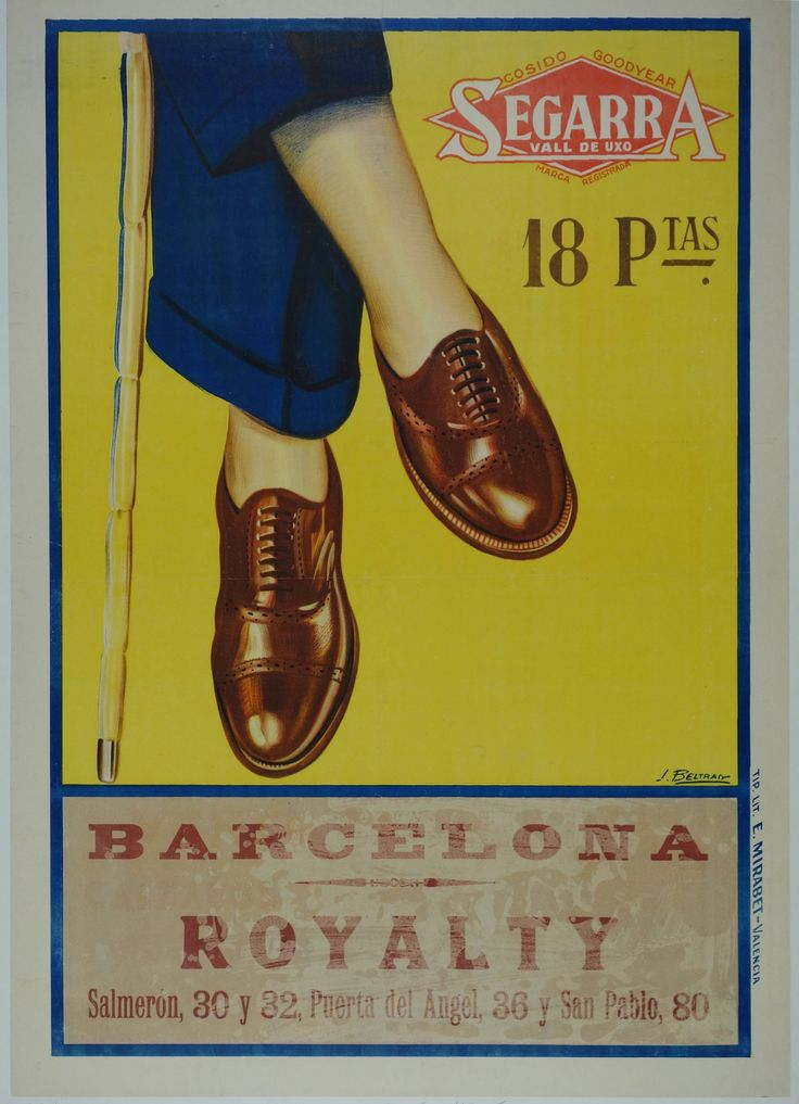 Title: Barcelona Royalty / Artist: J. Beltraiy /  Origin: Spain - c. 1925 /  31 x 43 in (77 x 110 cm) / Description: This vibrant image for the Spanish shoe brand Segarra, depicts a lovely pair of brown leather perforated brogues worn with cuffed navy trousers composed against a vivid yellow background.