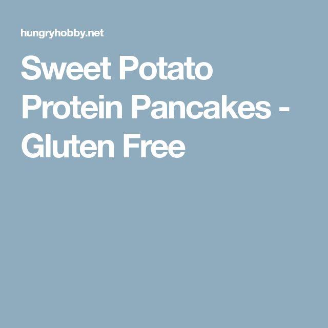 Sweet Potato Protein Pancakes - Gluten Free