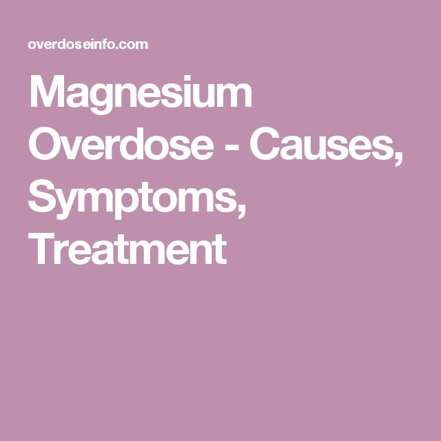 Magnesium Overdose - Causes, Symptoms, Treatment http://stores.ebay.com/Nutritional-Wellness-Store/Magnesium-Oil-/_i.html?_fsub=7284022015