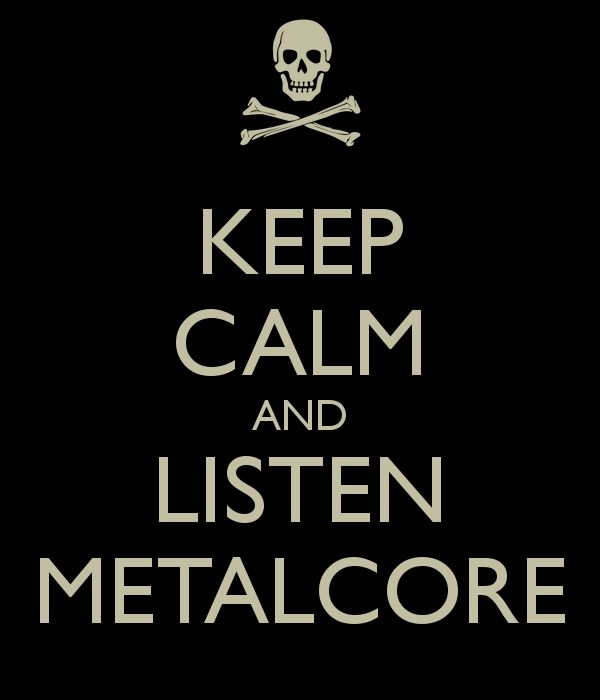 YES!!! This is amazing! So glad I found this. Sometimes this is exactly how I feel about metalcore! Love it!