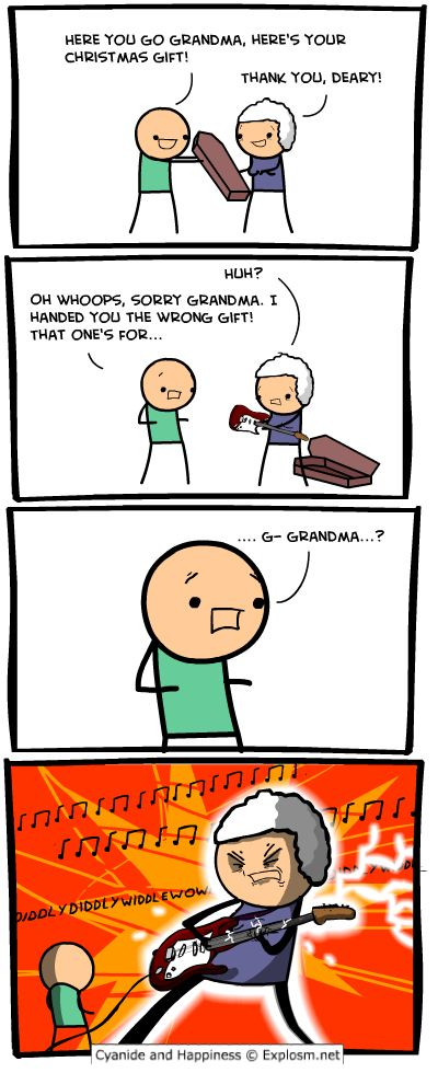 Cyanide and Happiness, a daily webcomic Giving Grandma the wrong gift at Christmas- ROFLMAO