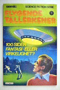 """"""" Flygende tallerkener 1 - 100 sider fantasi - eller virkelighet?"""""""