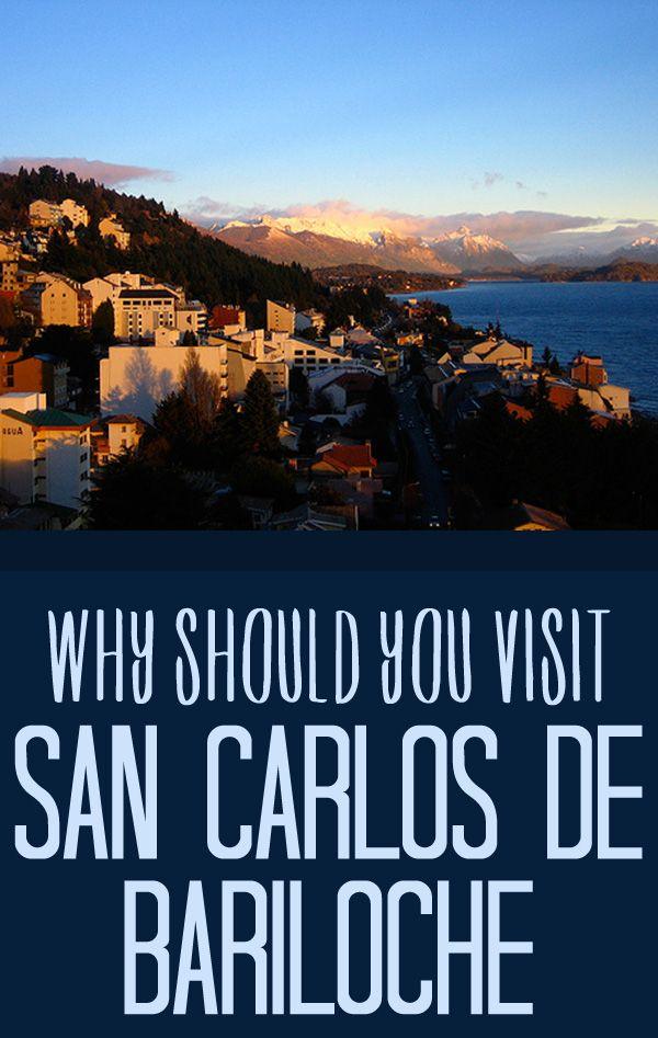 Why Should You Visit San Carlos de Bariloche