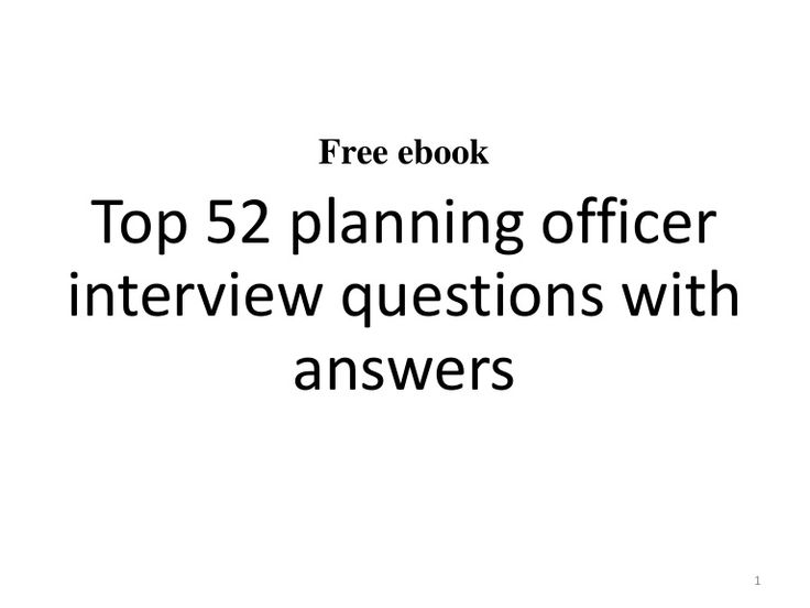Free Ebook Top 52 Planning Officer Interview Questions With Answers 1 Interview Questions And Answers Interview Questions This Or That Questions