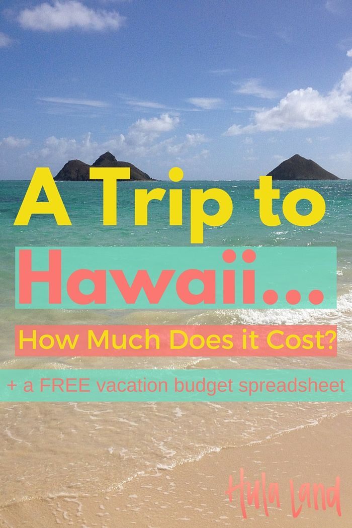 Trying to set a budget for your Hawaii trip? This will give you an idea of how much it will cost
