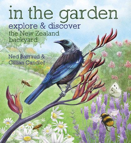 """'In the Garden', by Gillian Candler, illustrated by Ned Barraud Published by Craig Potton Press ISBN 9781927213025 """"In the garden is a great introduction to the diversity in your own backyard...Aimed at 4-8 year-olds."""" A book to accompany an ecology study: https://www.sciencelearn.org.nz/resources/1158-conserving-native-birds-introduction or https://www.sciencelearn.org.nz/resources/36-investigating-earthworms-introduction"""
