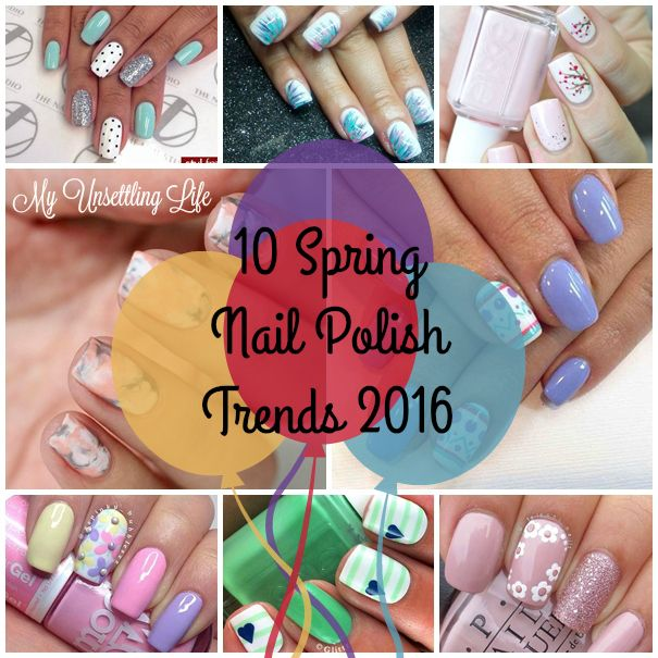 My Unsettling Life: 10 Spring nail polish trends 2016