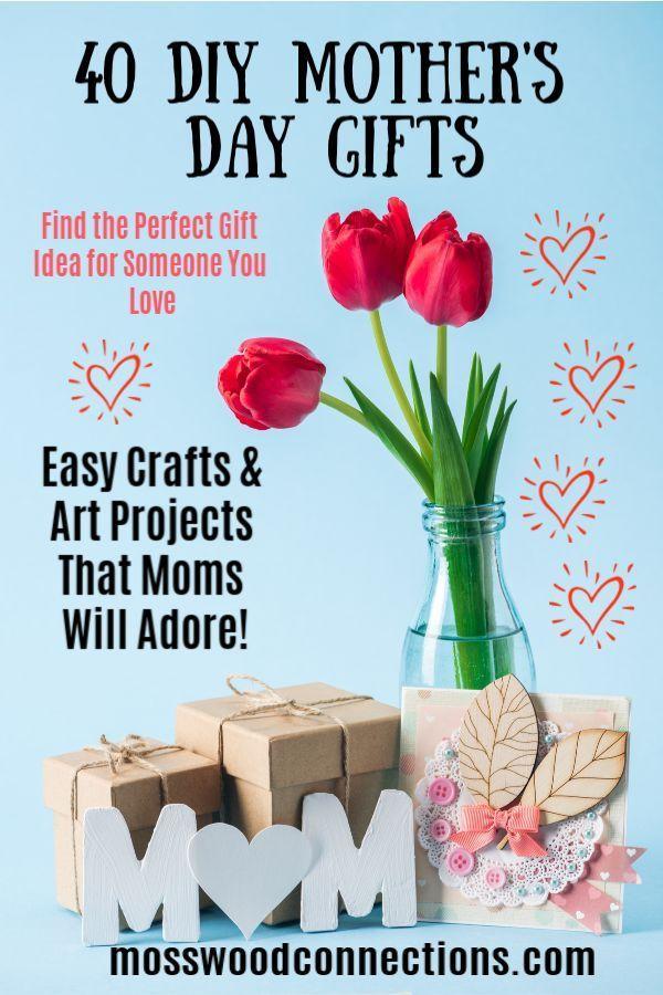 40 Diy Gifts For Mothers Day Cadeautjes Moederdag Vaderdag