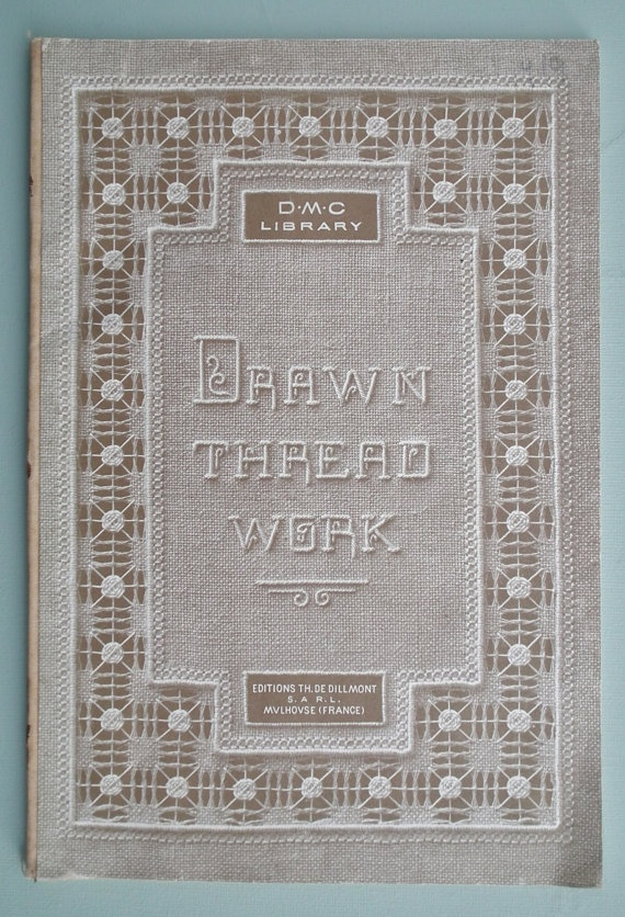 Antique Sewing Book Drawn Thread Work