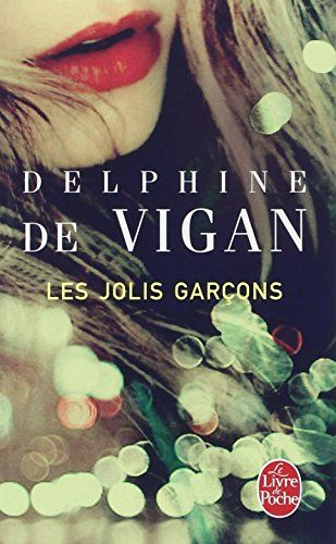Amazon.fr - Les Jolis Garçons - Delphine de Vigan - Livres