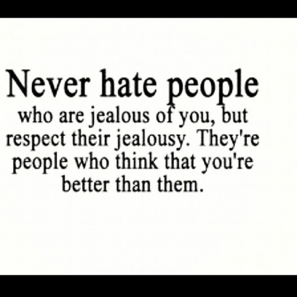 Easier said then done.. But hey I would be jealous of me too