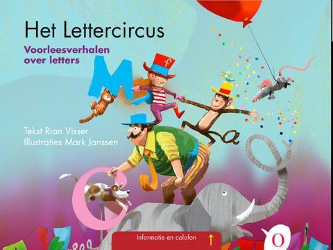 Het lettercircus, voorleesverhalen over letters. Kinderen kunnen zelfstandig luisteren en letters zoeken. iPad app bij het gelijknamige boek.