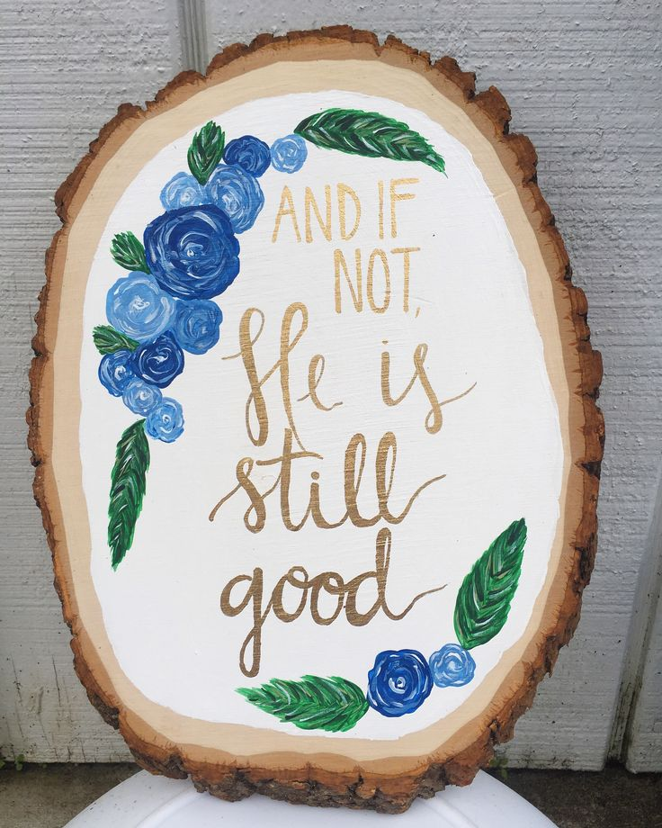 Bible verse painting on a wood slice; floral and gold lettering || by Kayla Johnson; original design by Pie 'N the Sky