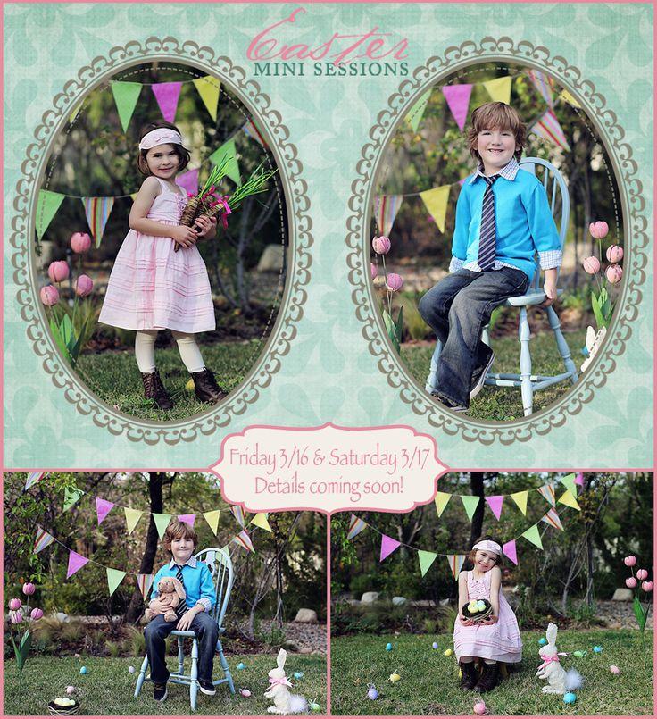 Easter Mini Sessions!!!