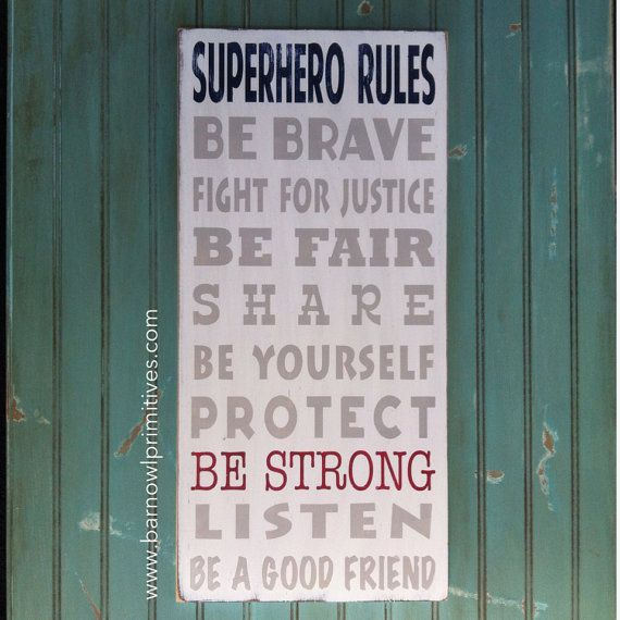 Superhero Rules Sign  Typography Word Art by barnowlprimitives---Maybe have a Pirate Rules version of this in the nursery/kids' room?