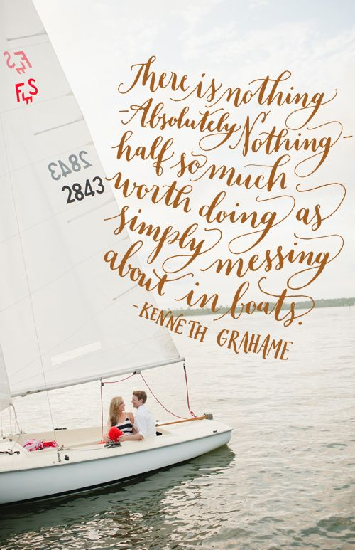 Day 146: There is nothing -absolutely nothing- half so much worth doing as simply messing about in boats. -Kenneth Grahame (photo by Spindle Photography)