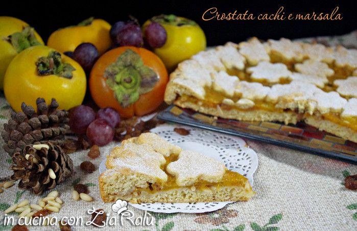 Crostata al farro cachi e marsala - In cucina con Zia Ralù