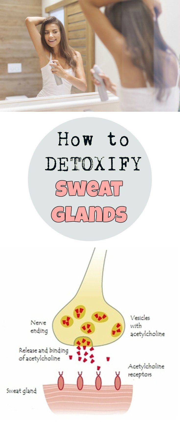 Learn how to detoxify your sweat glands.