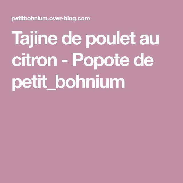 Tajine de poulet au citron - Popote de petit_bohnium