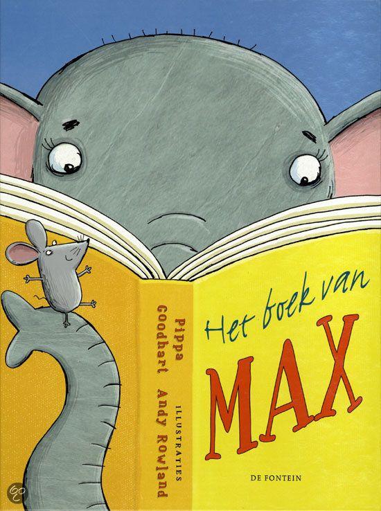 Pippa Goodheart - Het Boek Van Max || De Fontein 2012, 32 pagina's, illustraties Andy Rowland || Prentenboek top 10 voor De Nationale Voorleesdagen 2014 || Als olifant Max in een boek een beschrijving leest, is hij ervan overtuigd dat hij een muis is. Hij is tenslotte grijs, heeft grote oren en een dunne staart. Wanneer hij andere muizen ontmoet, groeit de verwarring. Duidelijk wordt dat je niet altijd alles moet geloven wat je leest…