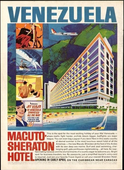 Póster propagandístico del hotel Macuto Sheraton, en el litoral central…
