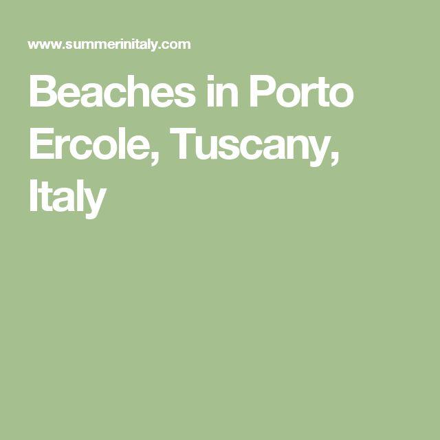 Beaches in Porto Ercole, Tuscany, Italy
