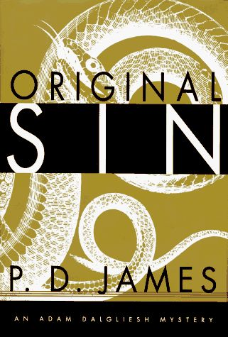 Original Sin (Adam Dalgliesh Mystery Series #9) by P.D. James