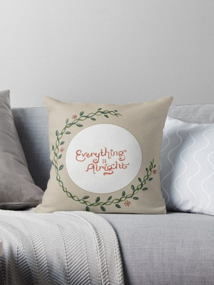 Tell me that you're alright, / Yeah everything is alright. / Lyrics from 'Everything is Alright' by Motion City Soundtrack, hand-lettered in gouache. • Also buy this artwork on home decor, apparel, stickers, and more.