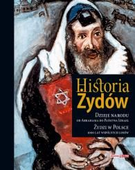 Historia Żydów. Dzieje narodu od Abrahama do Państwa Izrael