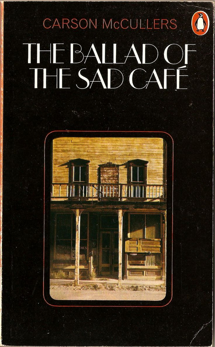 An analysis of the irrational nature of love in ballad of the sad cafe by carson mccullers