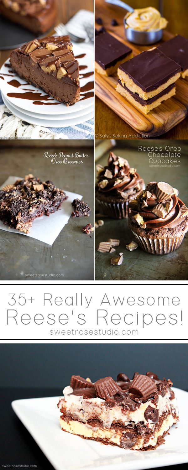 35+ Really Awesome Reeses Recipes at Sweet Rose Studio