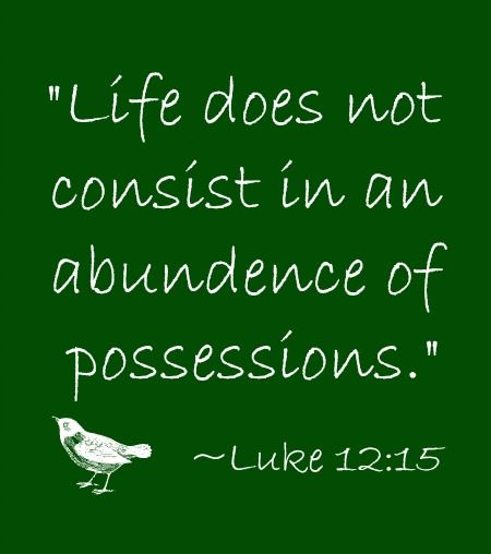Luke 12:15 quote on possessions