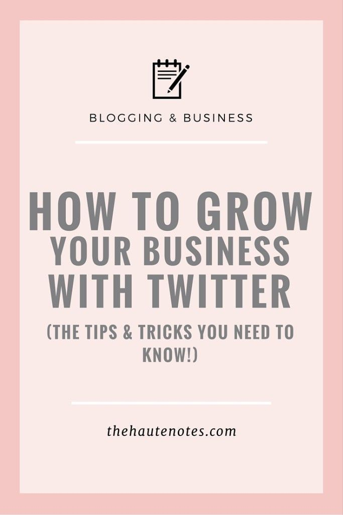 How to Grow Your Business with Twitter - In order to truly grow your business…