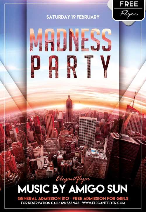 Madness Party Free PSD Flyer Template - http://freepsdflyer.com/madness-party-free-psd-flyer-template/ Enjoy downloading the Madness Party Free PSD Flyer Template by Elegantflyer!  #Club, #Dance, #Event, #Girls, #Music, #Night, #Spring