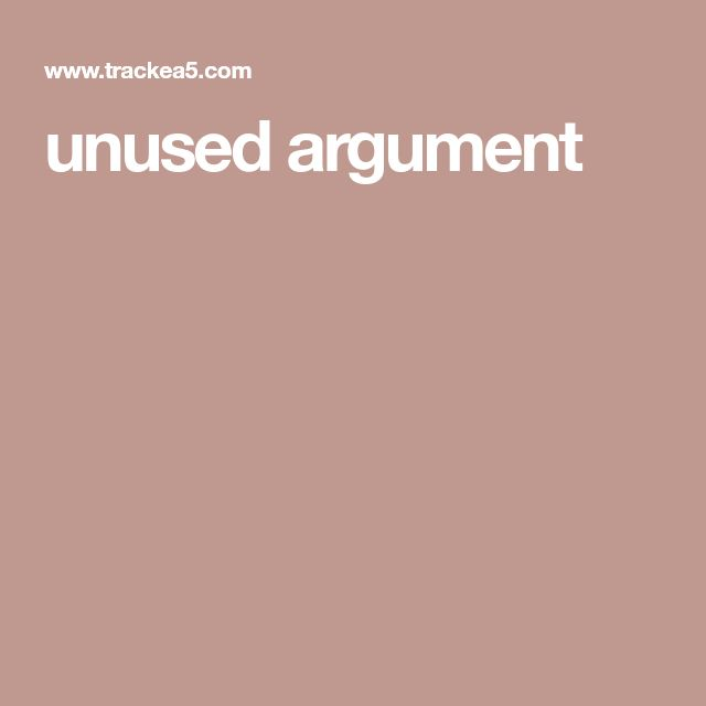 unused argument