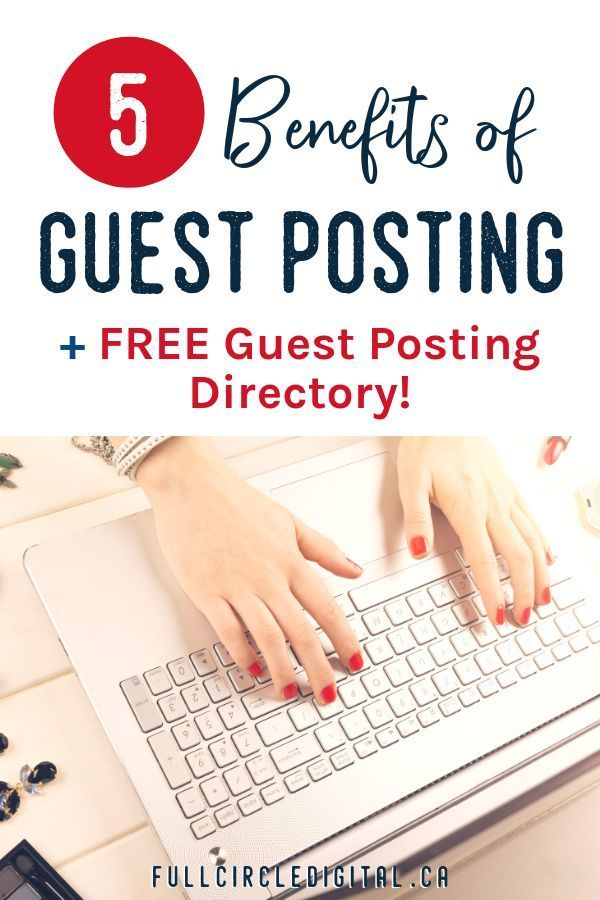 5 Benefits of Guest Posting + Guidelines for Success   Blog