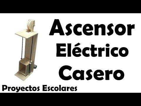 Proyectos | Ascensor Eléctrico Casero - Muy fácil de hacer - YouTube