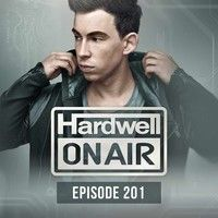 Hardwell On Air 201 - #UnitedWeAre (Album Special) by HARDWELL on SoundCloud
