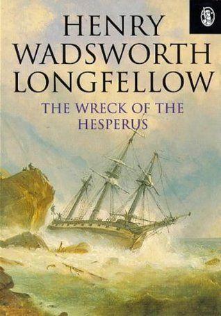 The Wreck of the Hesperus | The Wreck of the Hesperus (Phoenix 60p Paperbacks) by Henry Wadsworth ...