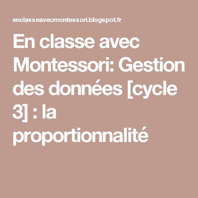 En classe avec Montessori: Gestion des données [cycle 3] : la proportionnalité