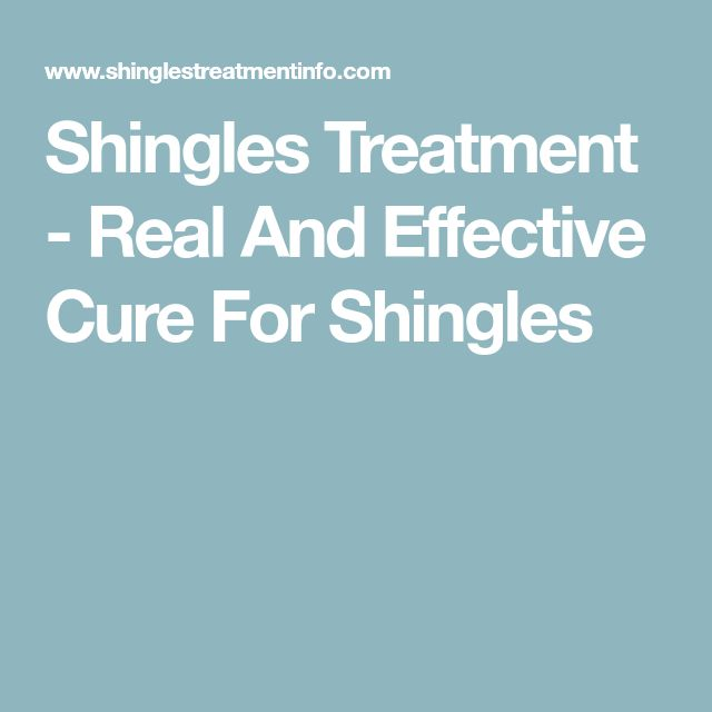 Shingles Treatment - Real And Effective Cure For Shingles