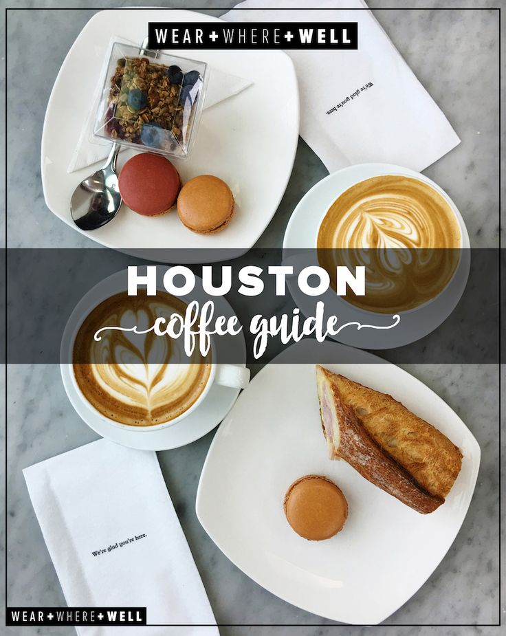 Wear + Where + Well : Houston Coffee Guide - our 21 favorite coffee spots
