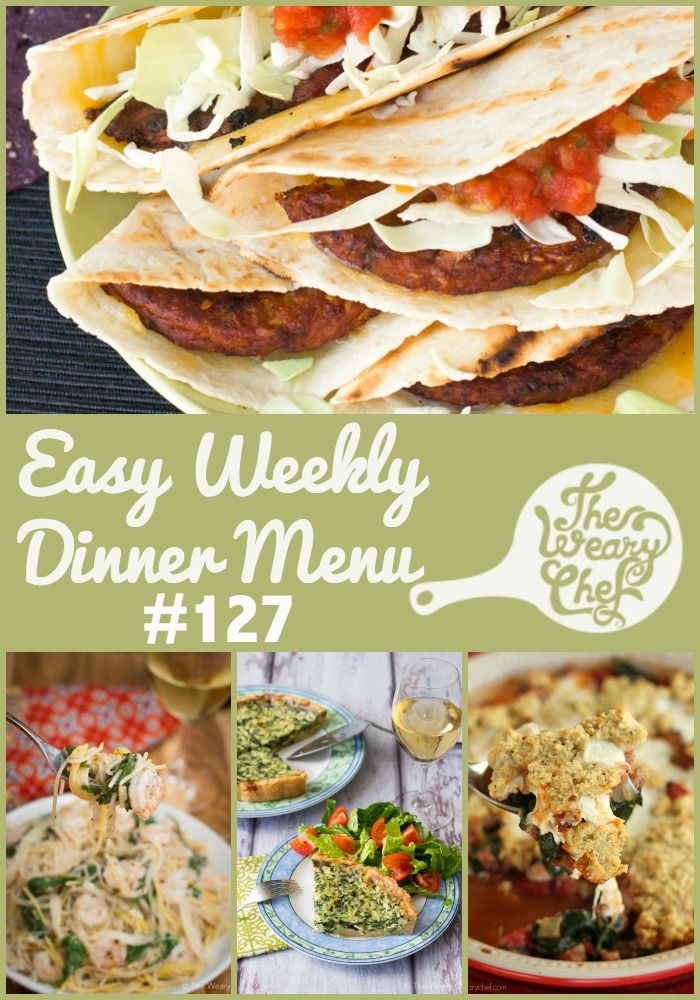 Weekly Dinner Menu #127- This week's easy dinner ideas include Quick Shrimp Pasta, Veggie Burger Quesadillas, Carnitas, and a quiche shortcut!