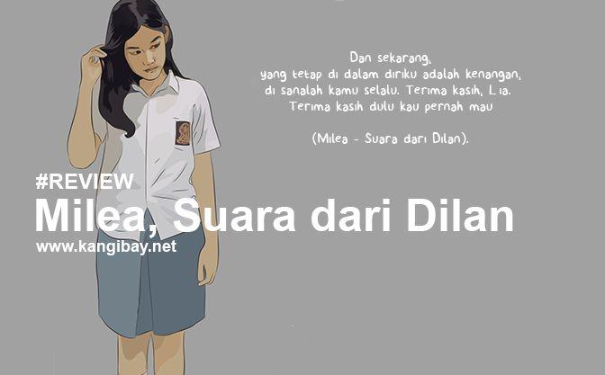 Review Novel Milea : Suara Dari Dilan