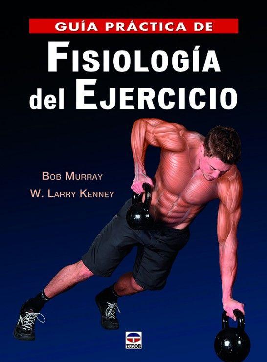 Guía práctica de fisiología del ejercicio. http://www.edicionestutor.com/tienda-online-libros/deportes/ciencia-y-medicina-deportiva/guia-practica-de-fisiologia-del-ejecicio/