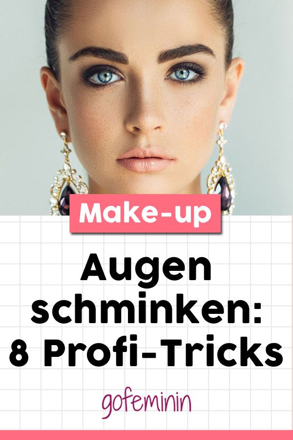 Make-up: 8 professionelle Tricks für jede Augenform – Beauty-Tipps // Make-up Tutorials